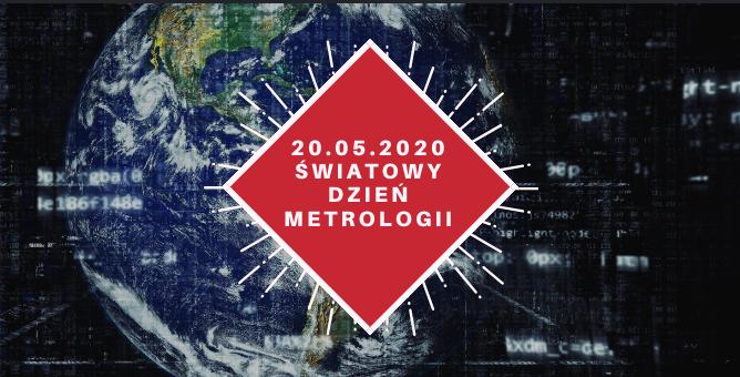 20 maja - Światowy Dzień Metrologii